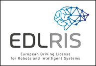 EDLRIS - European Driving License for Robots and Intelligent Systems